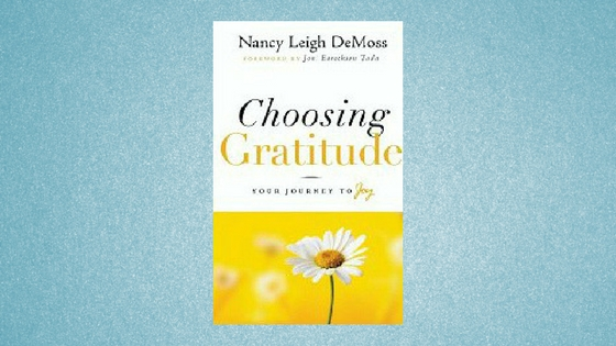 Choosing Gratitude – best gratitude book I've read!